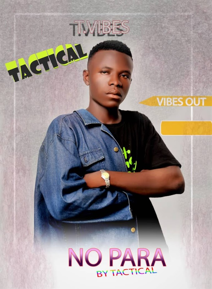 [Music] Tactical - No para (prod. Pure sounds record) #Arewapublisize