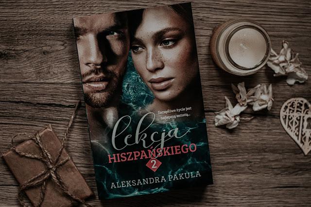 """Aleksandra Pakuła - ,,Lekcja hiszpańskiego 2"""" (recenzja)"""