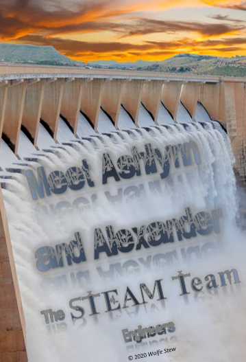 The STEAM Team Engineers