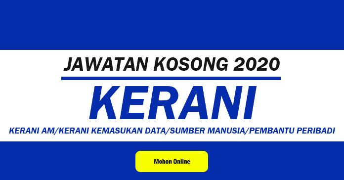 Jawatan Kosong Terkini 2020 Kerani