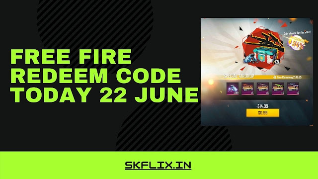 Free Fire Redeem Code Today 22 June | New Redeem Code For Free Fire