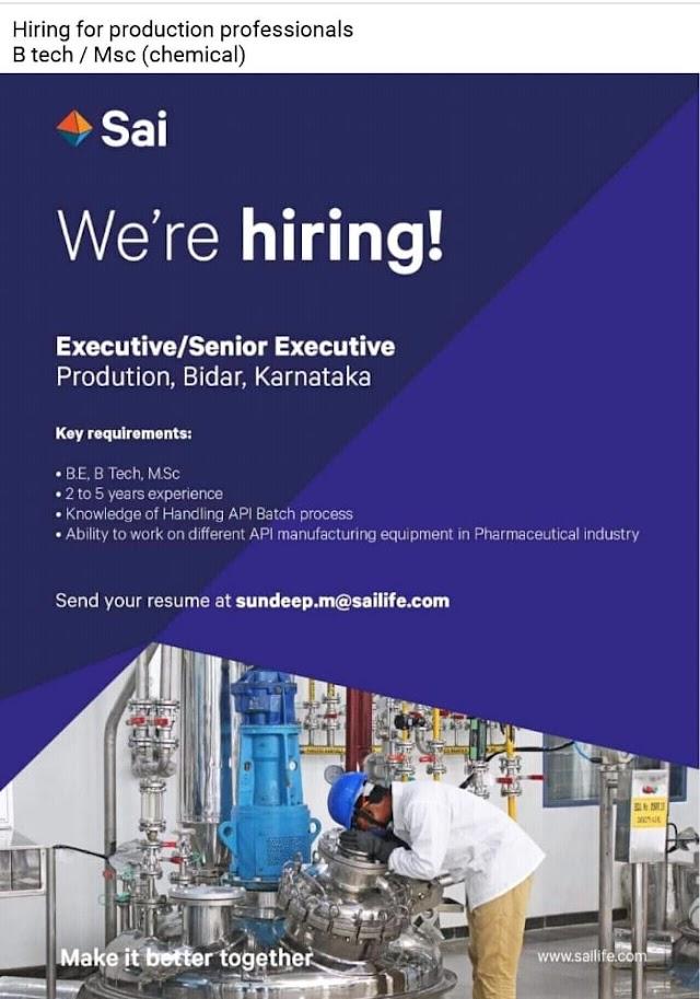 Sai Lifesciences | Hiring experienced candidates for Production at Bidar Location