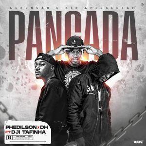 "Phedilson feat Dji Tafinha & DH - Pancada ""Download Musica"""