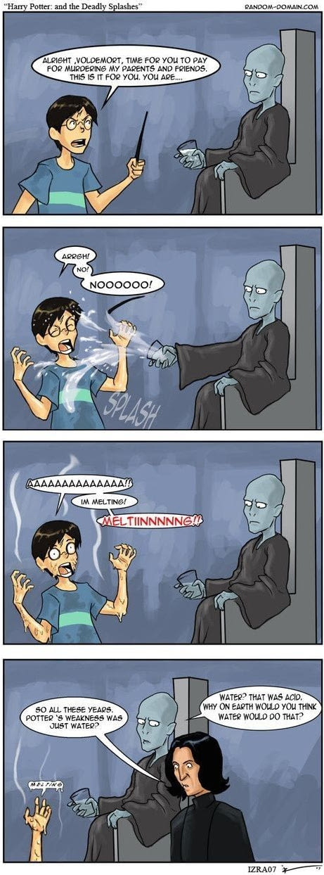 Potter's weakness was just Water?