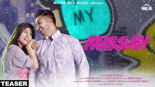 Hussan Download Full HD Punjabi Video By Seera Buttar