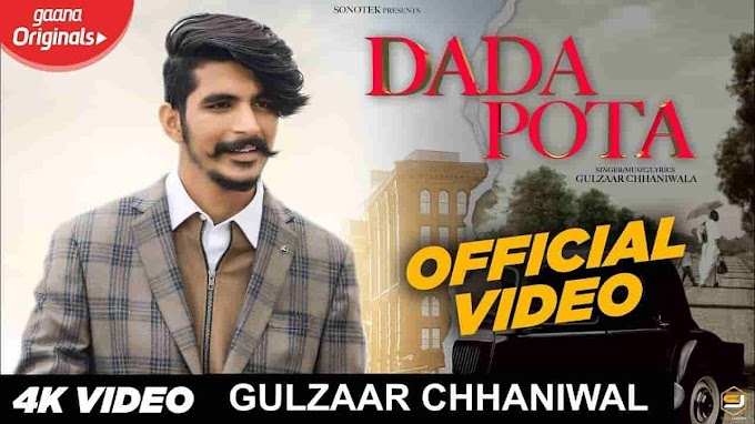 Dada pota Song lyrics in Hindi - Gulzaar Chhaniwala