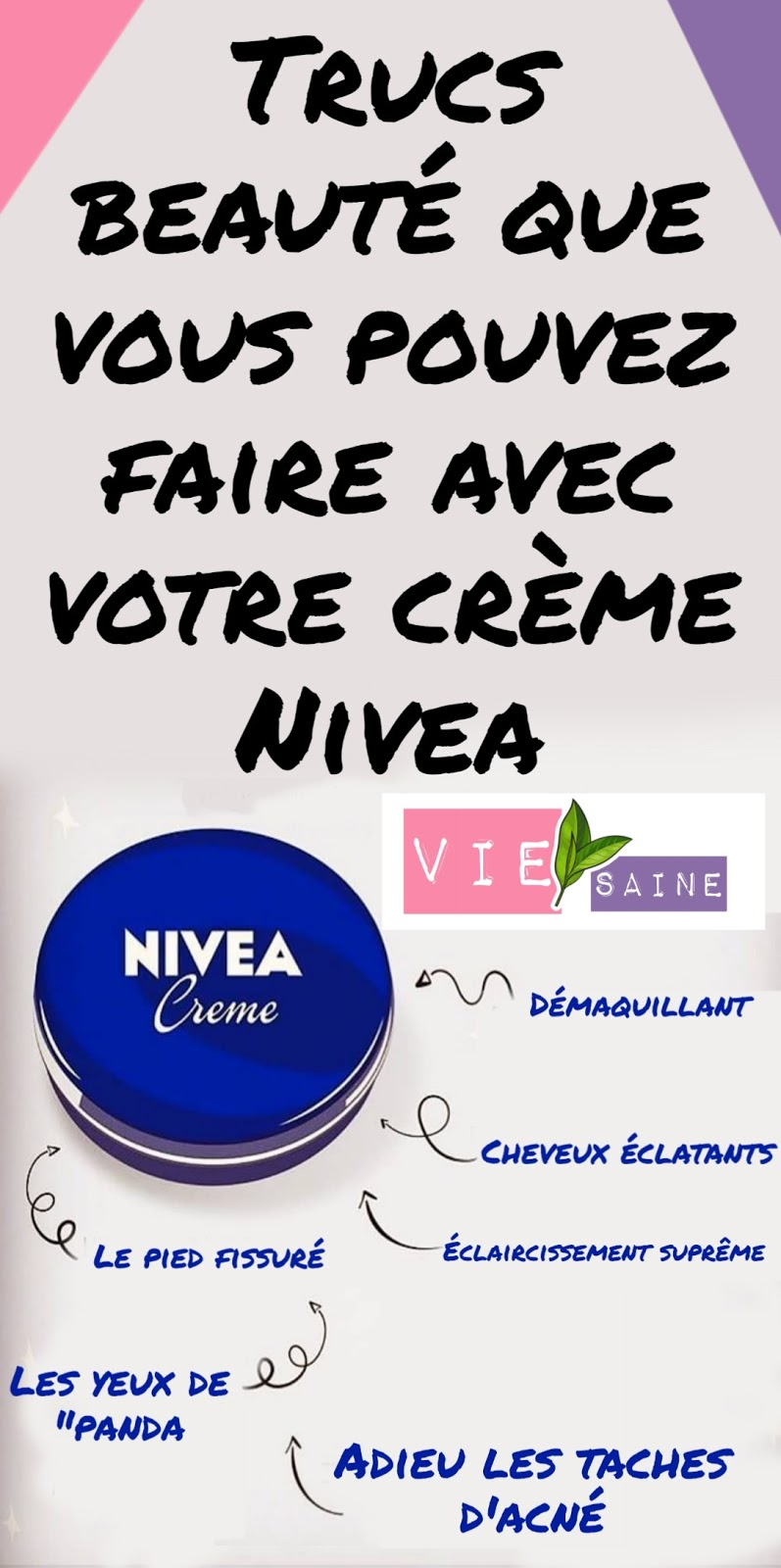 Trucs beauté que vous pouvez faire avec votre crème Nivea