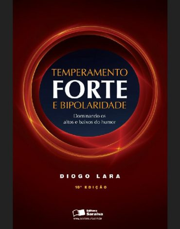 Temperamento Forte e Bipolaridade – Diogo Lara Download Grátis