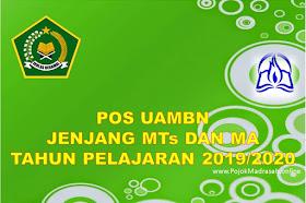 POS UAMBN Madrasah MTs Dan MA Tahun Pelajaran 2019-2020