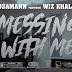 "Sosamann x Wiz Khalifa - ""Messing Wit Me"" (Official Music Video - WSHH Exclusive) - @sosamann @wizkhalifa"