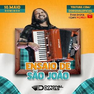 Dorgival Dantas - Live - Ensaio de São João Live - 2020