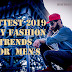 HOTTEST 2019 Sexy Fashion Trends For  Men's || Behtreen Khabar