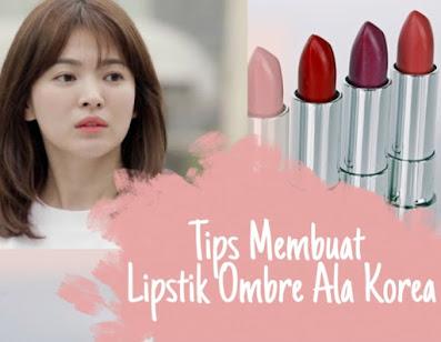 Tips ombre lipstik ala korea