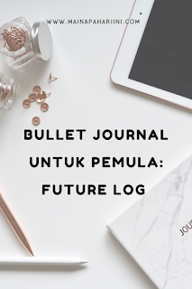 bullet journal indonesia pemula future log