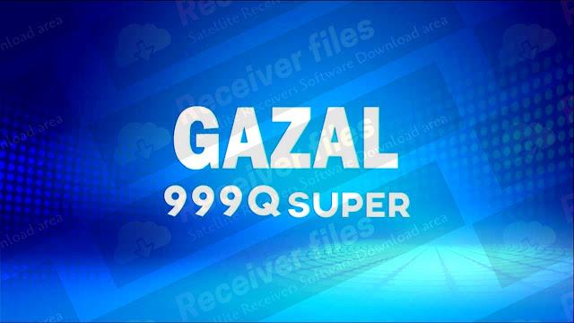 GAZAL Q999 SUPER 2507L SCB4 V13.03.03 NEW SOFTWARE 03-03-2021