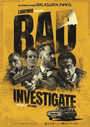Bad Investigate 2018 HDRip 480p 300Mb Hindi-Portugues