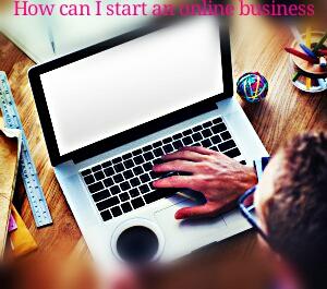 Basic ideas to start an online business