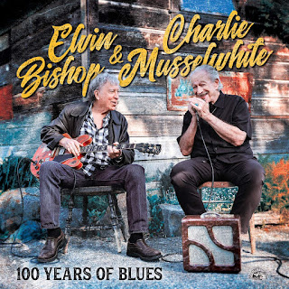 Elvin Bishop & Charlie Musselwhite's 100 Years of Blues