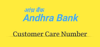 Andhra Bank Customer Care Number, Andhra Bank Customer Care No
