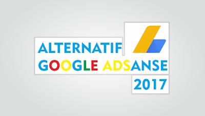 11 Penyedia Iklan Alternatif Selain Google Adsanse Terbaik 2017