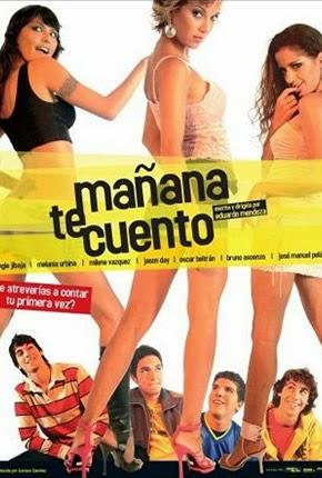 MAÑANA TE CUENTO (2005) Ver online - Español latino