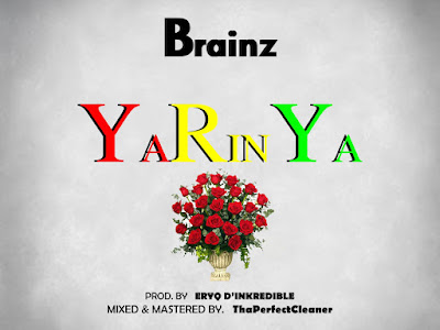 DOWNLOAD MP3: Brainz - Yarinya (Prod. Eryq)