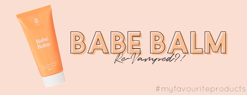 BYBI BEAUTY BABE BALM REVAMPED RELAUNCHED REFORMULATED NEW BABE BALM