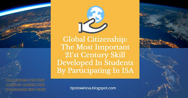 Global Citizenship: The Most Important 21'st Century Skill Developed  In Students By Participating In ISA