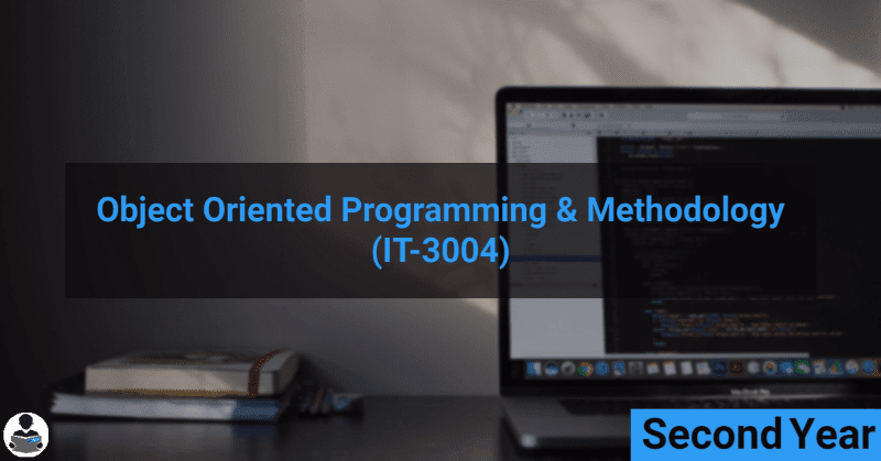 Object Oriented Programming & Methodology (IT-3004) RGPV notes CBGS Bachelor of engineering