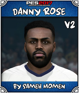 PES 2017 Faces Dany Rose by Sameh Momen