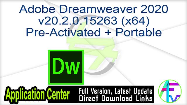 Adobe Dreamweaver 2020 v20.2.0.15263 (x64) Multilingual Pre-Activated + Portable