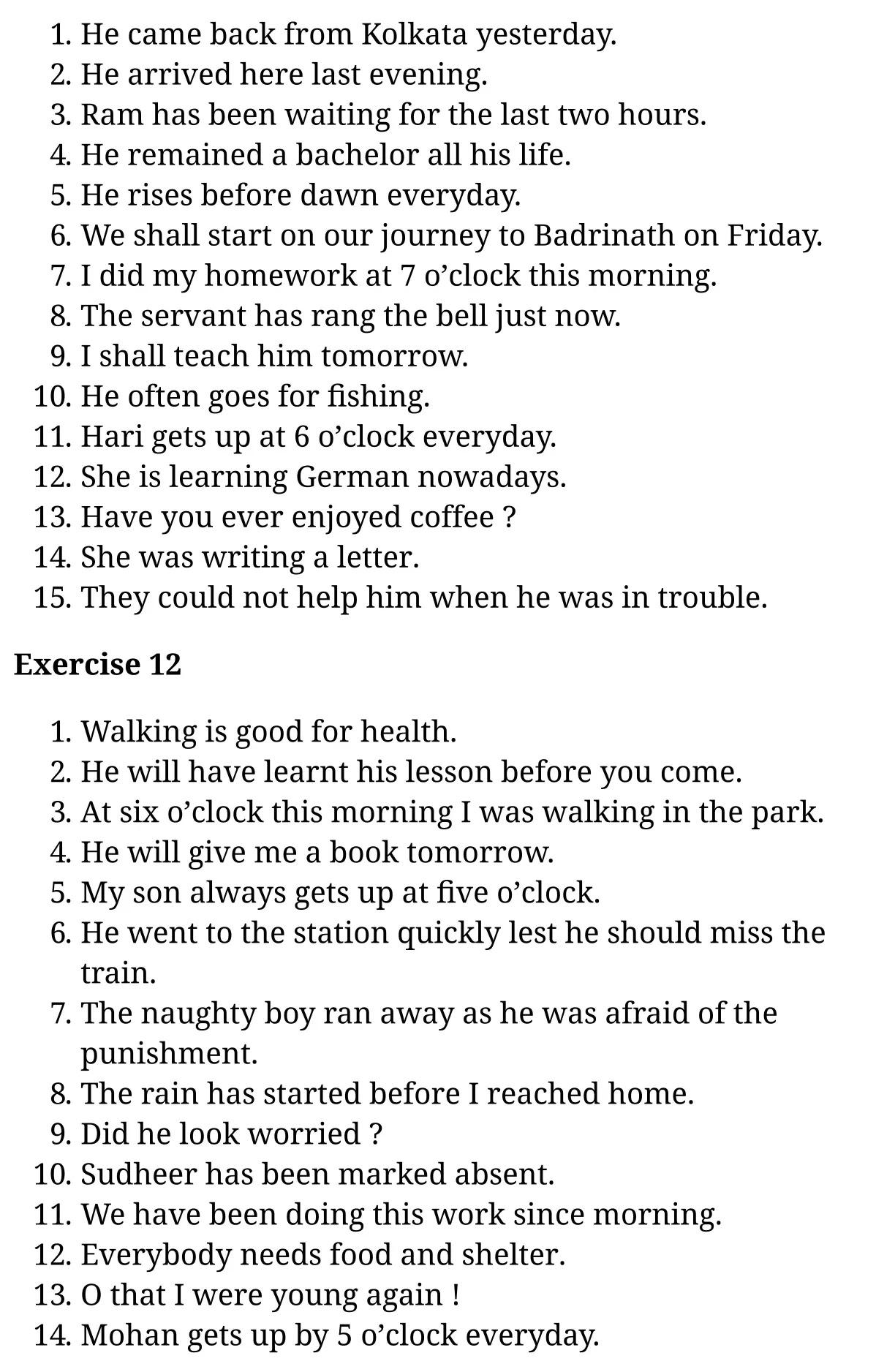 कक्षा 10 अंग्रेज़ी  के नोट्स  हिंदी में एनसीईआरटी समाधान,     class 10 English Grammar Tenses and Their Uses (Active Voice),   class 10 English Grammar Tenses and Their Uses (Active Voice) ncert solutions in English Grammar,  class 10 English Grammar Tenses and Their Uses (Active Voice) notes in hindi,   class 10 English Grammar Tenses and Their Uses (Active Voice) question answer,   class 10 English Grammar Tenses and Their Uses (Active Voice) notes,   class 10 English Grammar Tenses and Their Uses (Active Voice) class 10 English Grammar  Tenses and Their Uses (Active Voice) in  hindi,    class 10 English Grammar Tenses and Their Uses (Active Voice) important questions in  hindi,   class 10 English Grammar hindi  Tenses and Their Uses (Active Voice) notes in hindi,   class 10 English Grammar  Tenses and Their Uses (Active Voice) test,   class 10 English Grammar  Tenses and Their Uses (Active Voice) class 10 English Grammar  Tenses and Their Uses (Active Voice) pdf,   class 10 English Grammar  Tenses and Their Uses (Active Voice) notes pdf,   class 10 English Grammar  Tenses and Their Uses (Active Voice) exercise solutions,  class 10 English Grammar  Tenses and Their Uses (Active Voice),  class 10 English Grammar  Tenses and Their Uses (Active Voice) notes study rankers,  class 10 English Grammar  Tenses and Their Uses (Active Voice) notes,   class 10 English Grammar hindi  Tenses and Their Uses (Active Voice) notes,    class 10 English Grammar   Tenses and Their Uses (Active Voice)  class 10  notes pdf,  class 10 English Grammar  Tenses and Their Uses (Active Voice) class 10  notes  ncert,  class 10 English Grammar  Tenses and Their Uses (Active Voice) class 10 pdf,   class 10 English Grammar  Tenses and Their Uses (Active Voice)  book,   class 10 English Grammar  Tenses and Their Uses (Active Voice) quiz class 10  ,   10  th class 10 English Grammar Tenses and Their Uses (Active Voice)  book up board,   up board 10  th class 10 English Grammar Tenses and Their Use
