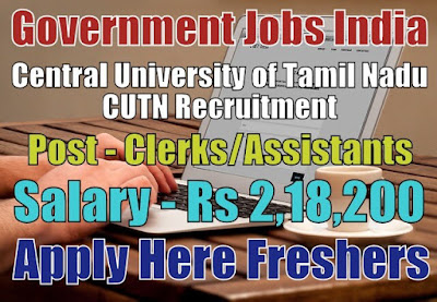 Central University of Tamil Nadu CUTN Recruitment 2018