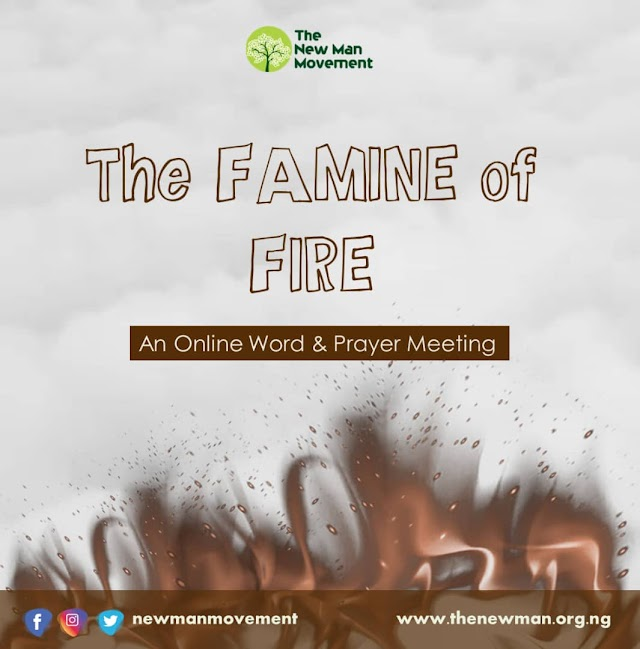 The Famine of Fire