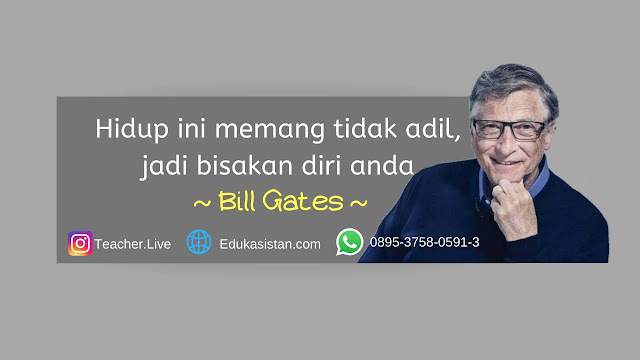 Motivasi sukses dari Bill Gates