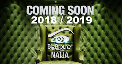APPLY NOW 2018-BIG BROTHER NAIJA 2018 3RD EDITION
