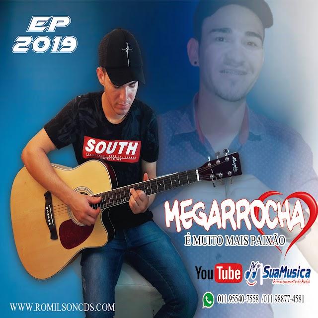 EP MEGARROCHA 2019 É MUITO MAIS PAIXÃO