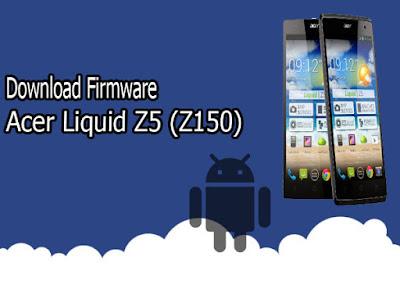 Download Firmware Acer Liquid Z5 (Z150)