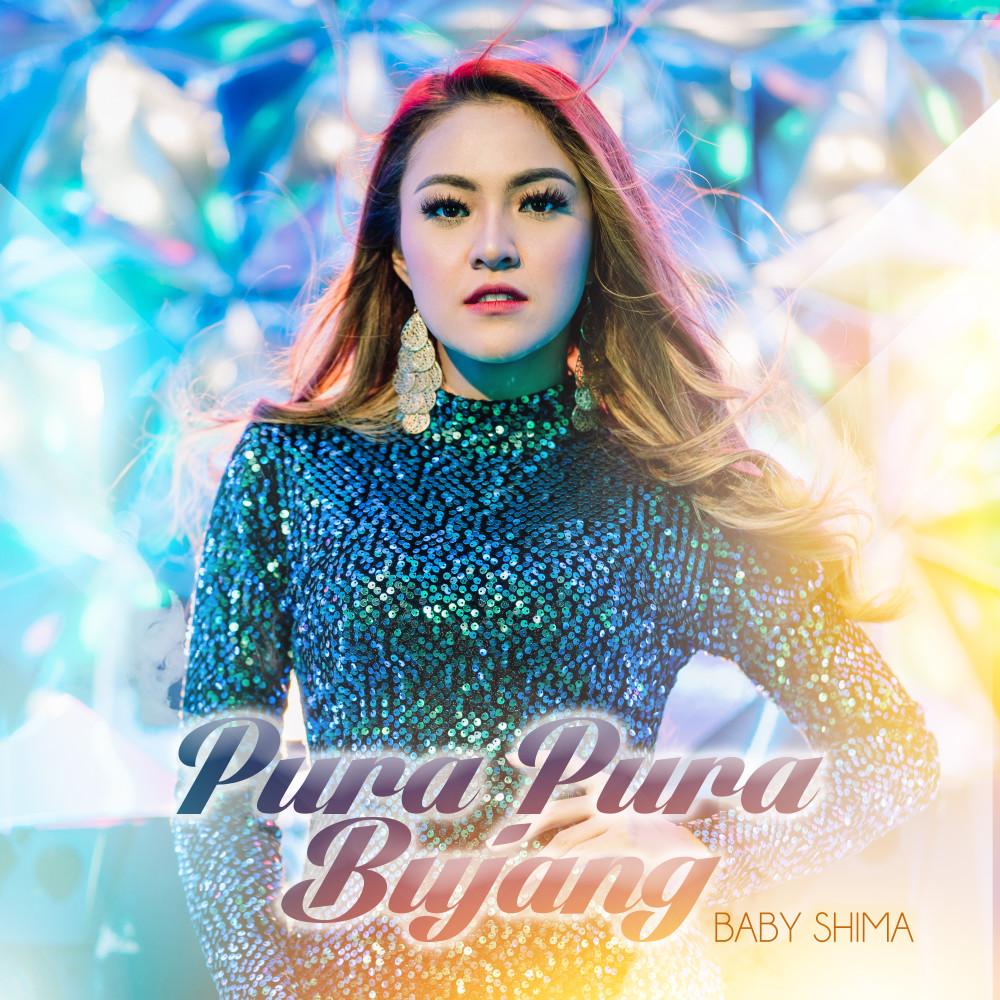 Lirik Lagu Baby Shima - Pura Pura Bujang