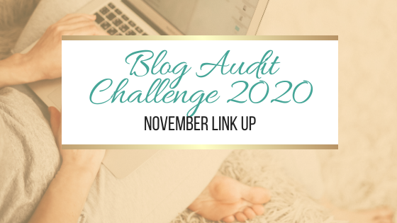 Blog Audit Challenge 2020: November Link Up #BlogAuditChallenge2020