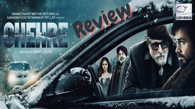Chehre (Movie Review)