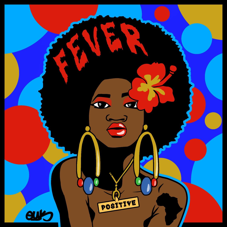 [Music] Positive - Fever