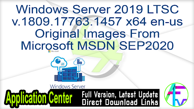 Windows Server 2019 LTSC v.1809.17763.1457 x64 en-us Original Images From Microsoft MSDN SEP2020