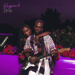 [EP] CKay – Boyfriend