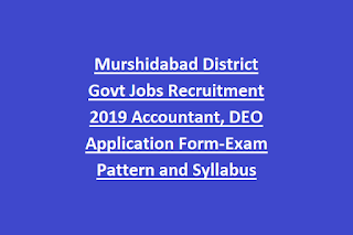 Murshidabad District Govt Jobs Recruitment 2019 Accountant, DEO Application Form-Exam Pattern and Syllabus