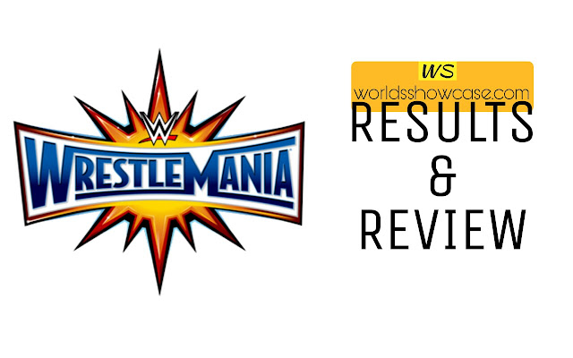 World's Showcase - Wrestlemania 33