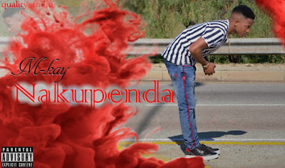 M-Kay - Nakupenda (Prod. Quality Studio) 2019 | Download Mp3