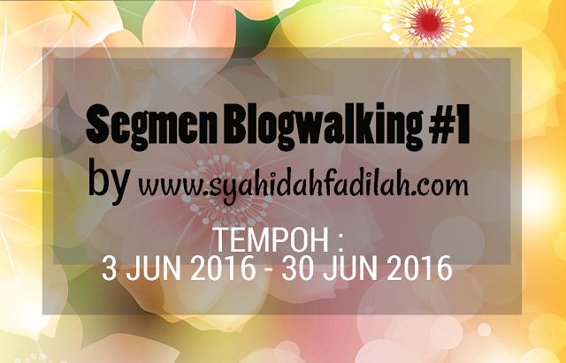 http://www.syahidahfadilah.com/2016/06/segmen-blogwalking-1-by.html