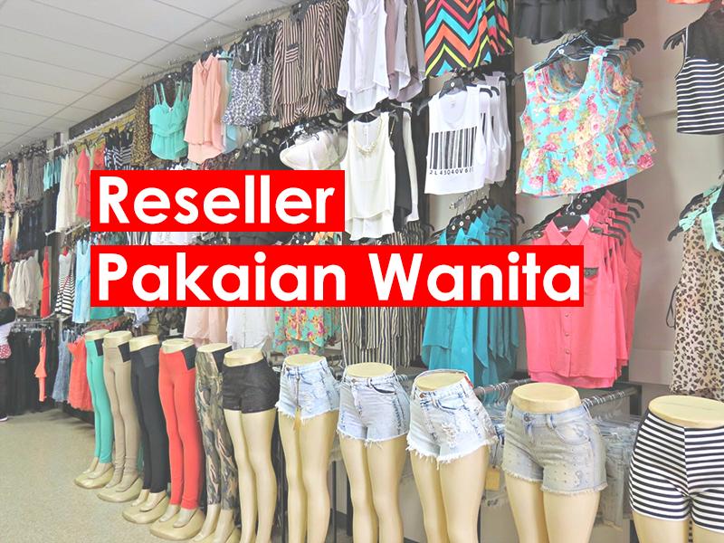 Bisnis Menjalankan Reseller Pakaian Wanita Simak Tips Berikut - Cara ... e86774009b
