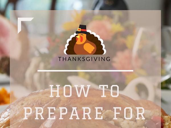 How to Prepare for Hosting Thanksgiving Dinner